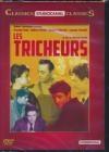 Tricheurs (Les)