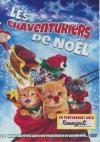 Chaventuriers de Noël (Les)