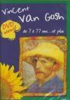 J'ai un ami : Vincent Van Gogh