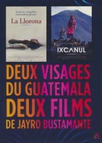 Deux visages du Guatemala : La Llorona ; Ixcanul