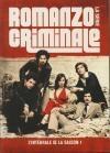 Romanzo criminale, la série : saison 1