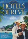 Hotels de rêve : volume 1