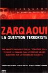 Zarqaoui : la question terroriste