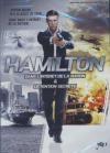 Hamilton 1 : dans l'intérêt de la nation ; Hamilton 2 : détention secrète
