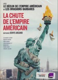 Chute de l'empire américain (La)