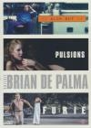 Brian de Palma : furie ; Blow out ; Pulsions