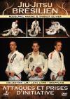 Jiu-jitsu brésilien : attaques et prises d'initiatives