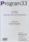 NTM, jamais de romanesque