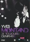 Yves Montand : de toujours ; Olympia 1981