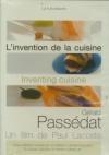 Invention de la cuisine (L') : Gérald Passédat