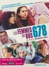 Femmes du Bus 678 (Les)