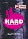 Hard : saisons 1 à 3