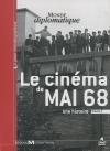 Cinéma de mai 68 (Le) : volume 1 : une histoire