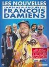 Nouvelles caméras planquées de François Damiens (Les)