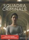 Squadra criminale : saisons 1 & 2