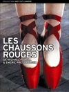 Chaussons rouges (Les)