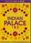 Indian Palace ; Indian Palace 2 : suite royale