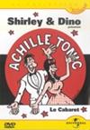 Achille Tonic : le cabaret de Shirley et Dino