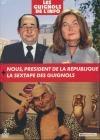 Guignols de l'info (Les) : best-of 2010-2012 : la sextape des Guignols ; Nous, Président