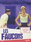 Faucons (Les)