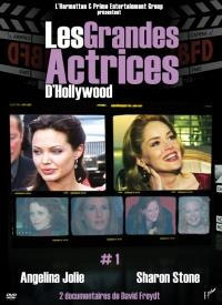 Grandes actrices d'Hollywood (Les) : volume 1 : Angelina Jolie & Sharon Stone