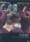 Afrique en docs : Togo : Itchombi