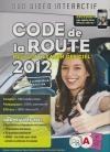Code de la route : réussir l'examen officiel : 2012