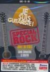 Je suis guitariste ! : volume 3 : spécial rock