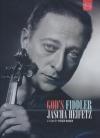 Jascha Heifetz, violoniste divin