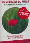 Moissons du futur (Les) : les défis de l'agroécologie