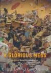 A glorious mess : Messies