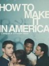 How to make it in America : saison 1