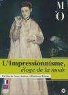 Impressionnisme (L') : éloge de la mode