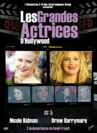 Grandes actrices d'Hollywood (Les) : volume 5 : Nicole Kidman & Drew Barrymore