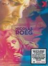 Nicolas Roeg : ne vous retournez pas ; L'homme qui venait d'ailleurs ; Enquête sur une passion