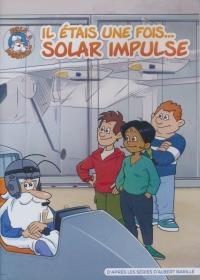 Il était une fois... Solar Impulse |