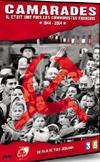 Camarades : il était une fois les communistes français 1944-2004