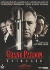 Grand pardon (Le) : la trilogie