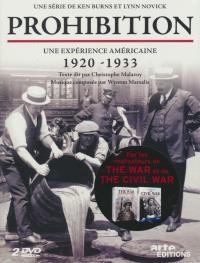 Prohibition : une expérience américaine : 1920-1933