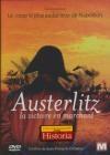 Austerlitz : la victoire en marchant