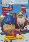 Mike le chevalier : volume 2 : l'apprenti Père Noël