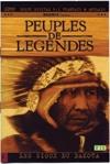 Peuples de légendes : volume 4 : les Sioux du Dakota, sur les traces de