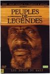 Peuples de légendes : volume 6 : les Dogon du Mali