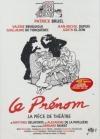 Prénom (Le) : la pièce de théâtre