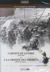 Cinéma des armées : carnets de guerre 1914-1918 ; A la croisée des chemins, 1919 à nos jours