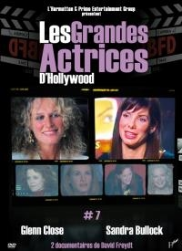 Grandes actrices d'Hollywood (Les) : volume 7 : Glenn Close & Sandra Bullock