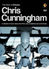 Work of director Chris Cunningham (The)