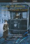 Cinéma des armées : une vie de femme pendant la grande guerre