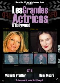 Grandes actrices d'Hollywood (Les) : volume 9 : Michelle Pfeiffer & Demi Moore