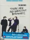 Libertines (The) : there are no innocent bystanders